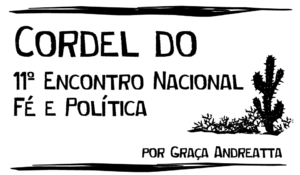Cordel do 11º Encontro Nacional de Fé e Política