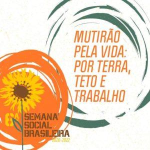 A 6ª Semana Social Brasileira como chave para Análise de Conjuntura