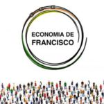 Economia de Francisco e Clara para quê?