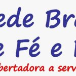 Para uma Rede Brasileira de Fé e Política