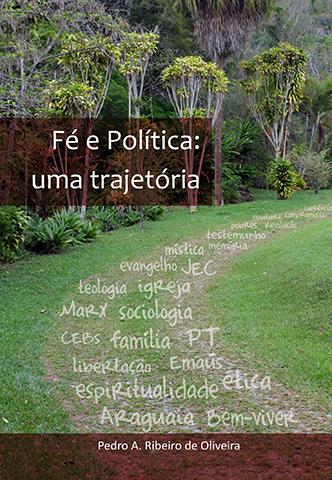 Livro Fé Política - Uma Trajetória