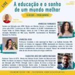 A Educação e o sonho de um mundo melhor