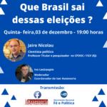Que Brasil sai dessas eleições?