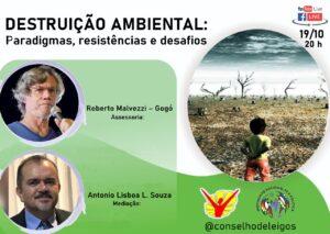 Destruição Ambiental – Paradigmas, resistências e desafios